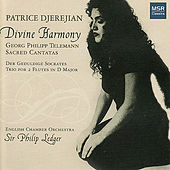 Play & Download Divine Harmony - Telemann: Sacred Cantatas by Patrice Djerejian | Napster