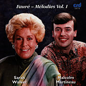 Play & Download Fauré - Mélodies Vol. I by Sarah Walker | Napster
