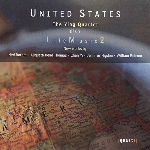 United States: LifeMusic2 by The Ying Quartet
