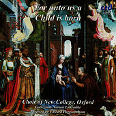 Play & Download For Unto Us a Child is Born by The Choir Of New College Oxford | Napster