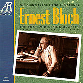 Bloch: Piano Quintet Nos. 1, 2 by The Portland String Quartet