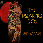 Play & Download The Roaring '20s by Windscape | Napster