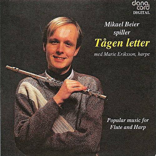 Tågen Letter - Popular Music for Flute and Harp by Mikael Beier