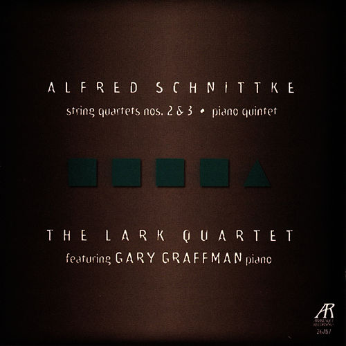 Play & Download Schnittke: String Quartets Nos. 2 & 3, Piano Quintet by The Lark Quartet | Napster