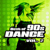 Play & Download Best of 90s Dance Vol.2 by Various Artists | Napster