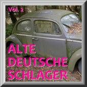 Play & Download ALTE DEUTSCHE SCHLAGER Vol. 2 by Various Artists | Napster