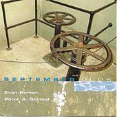 September Duos by Evan Parker