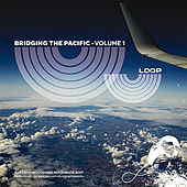 Play & Download Bridging the Pacific - Volume 1 by Various Artists | Napster