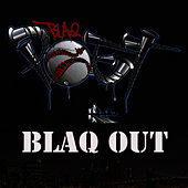 Blaq Out by Blaq Poet