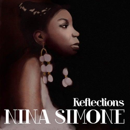 Nina Simone - Reflections by Nina Simone