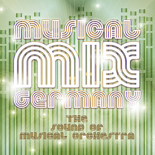 Play & Download Musical Mix German by The Sound of Musical Orchestra | Napster