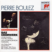 Schoenberg:  Choral Music by Pierre Boulez