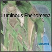 Luminous Phenomena von Djbluefog