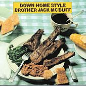 Play & Download Down Home Style by Jack McDuff | Napster