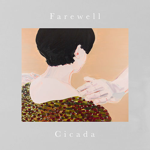 Play & Download Farewell by Cicada | Napster