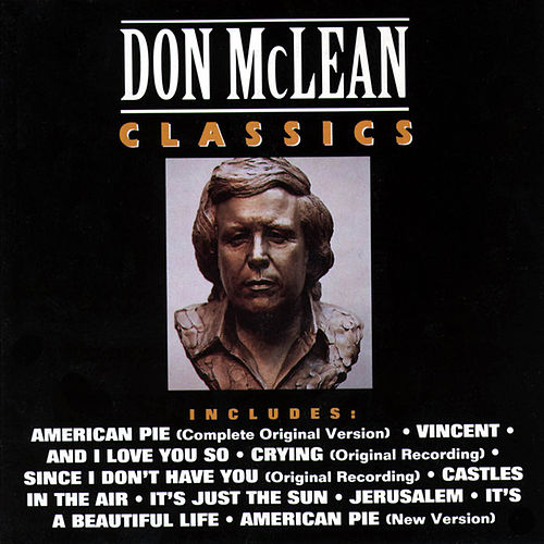 Play & Download Classics by Don McLean | Napster