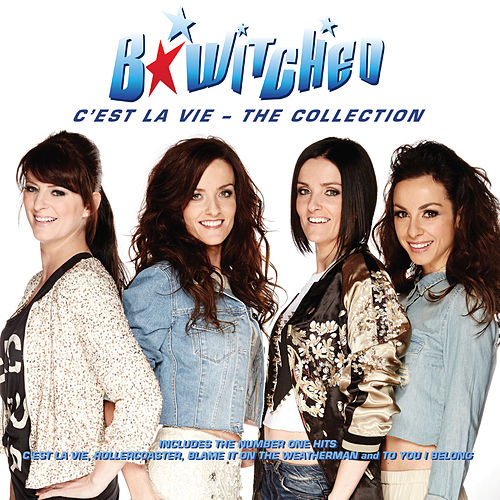 Play & Download C'est la Vie: The Collection by B*Witched | Napster