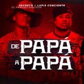 De Papa A Papa by Secreto El Famoso Biberon
