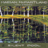 Silent Pool by Marian McPartland