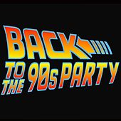Back to the 90's Party von Various Artists
