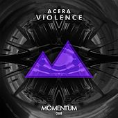 Play & Download Violence by Acera | Napster