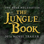 Play & Download The Bear Necessities (From