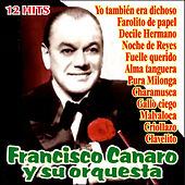 Play & Download Tiempo de Tango by Francisco Canaro | Napster