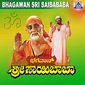Bhagavan Sri Saibaba (Original Motion Picture Soundtrack) by Various Artists