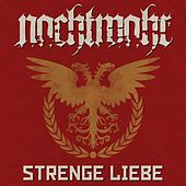 Play & Download Strenge Liebe by Nachtmahr | Napster