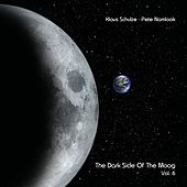 Play & Download The Dark Side of the Moog, Vol. 6 by Klaus Schulze | Napster