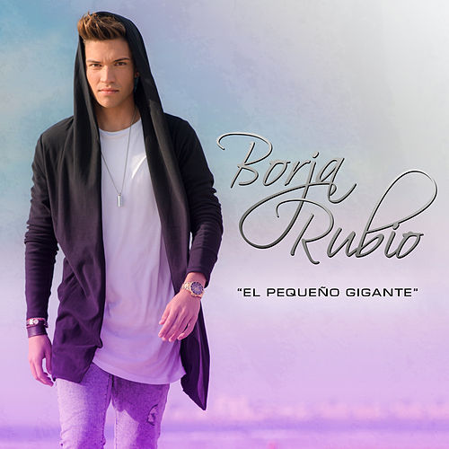 Pequeño Gigante de Borja Rubio