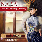 Play & Download Love and Memory (Remix) by Nara | Napster