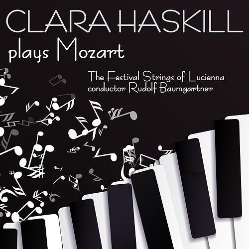 Clara Haskil Plays Mozart by Clara Haskil
