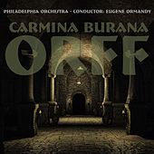 Play & Download Carmina Burana by Eugene Ormandy | Napster