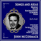 Songs and Arias by Brahms, Elgar, Rachmaninov, Schubert, Wolf, Vaughn Williams by John McCormack
