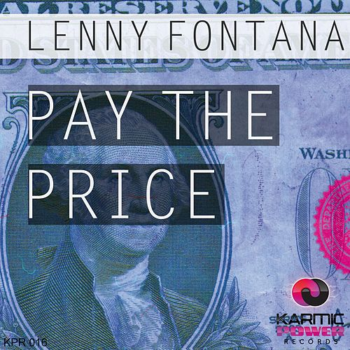 Play & Download Pay the Price by Lenny Fontana | Napster