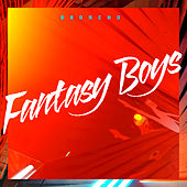 Fantasy Boys by BRONCHO
