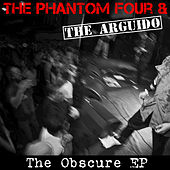 Play & Download The Obscure by The Phantom Four | Napster