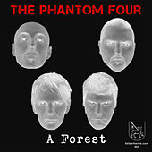 Play & Download A Forest by The Phantom Four | Napster