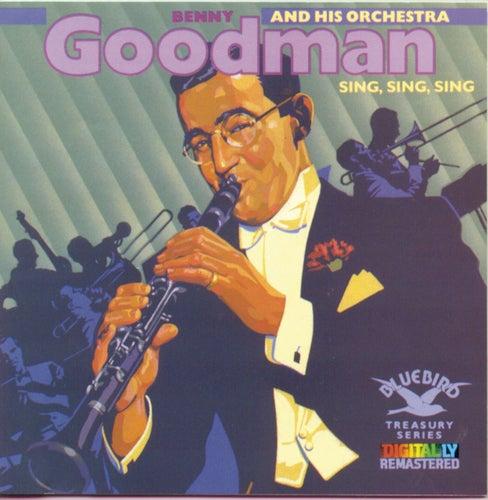 Play & Download Sing, Sing, Sing by Benny Goodman | Napster
