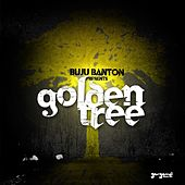 Play & Download Buju Banton Presents: Golden Tree EP by Various Artists | Napster