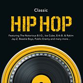 Classic Hip Hop by Various Artists