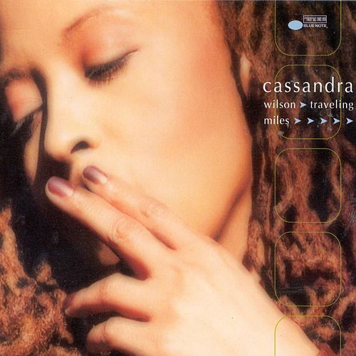 Play & Download Traveling Miles by Cassandra Wilson | Napster