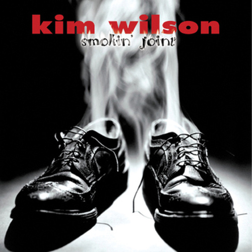 Play & Download Smokin' Joint by Kim Wilson | Napster