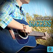 Play & Download Success, Vol. 3 by Loretta Lynn | Napster