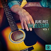Play & Download The Blizzard, Vol. 1 by Burl Ives | Napster