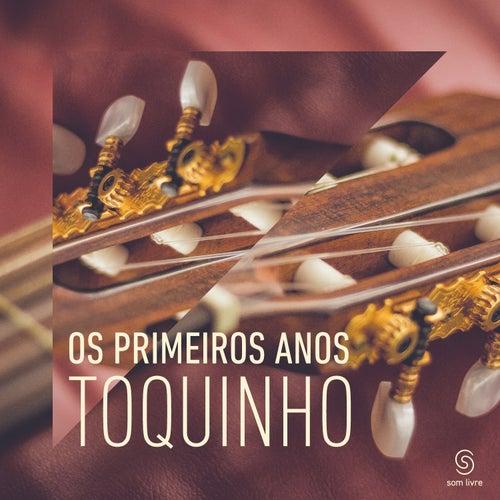 Play & Download Os Primeiros Anos by Toquinho | Napster