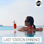 Last Station Eminence by Various Artists