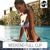 Play & Download Weekend Full Clip by Various Artists | Napster