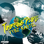Play & Download Tomorrow People - Single by VYBZ Kartel | Napster